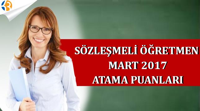 Sözleşmeli Öğretmen Mart 2017 Atama Taban Puanları