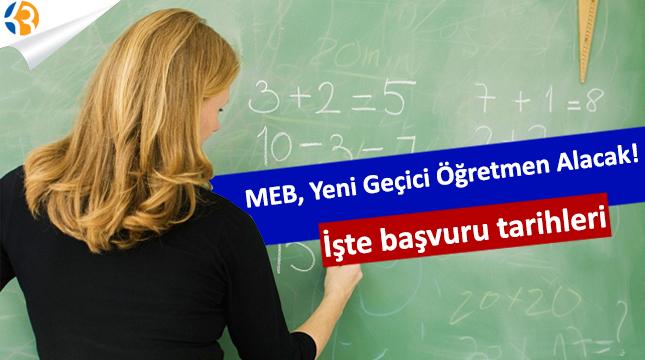 MEB, Yeni Geçici Öğretmen Alacak! İşte başvuru tarihleri