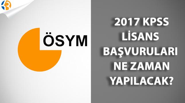 2017 KPSS Lisans Başvuruları Ne Zaman Yapılacak?