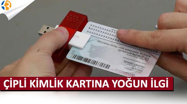 Çipli kimlik kartlarına yoğun başvuru - Yeni kimlik nasıl, nereden alınır?