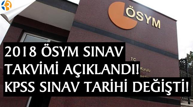 2018 ÖSYM Sınav Takvimi Açıklandı! KPSS Sınav Tarihi Değişti!