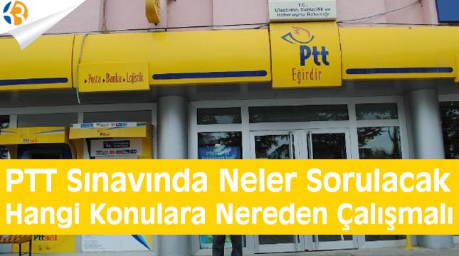 PTT SINAVINDA NELER SORULUYOR