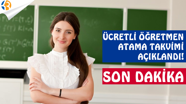 MEB Ücretli Öğretmen Kontenjanlarını ve Atama Takvimini Açıkladı!
