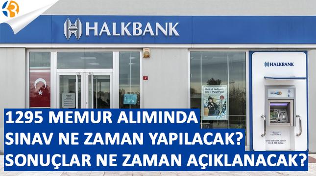 Halkbank Personel Alımı Sınavı Ne Zaman? Başvuru Sonuçları Ne Zaman Açıklanacak?