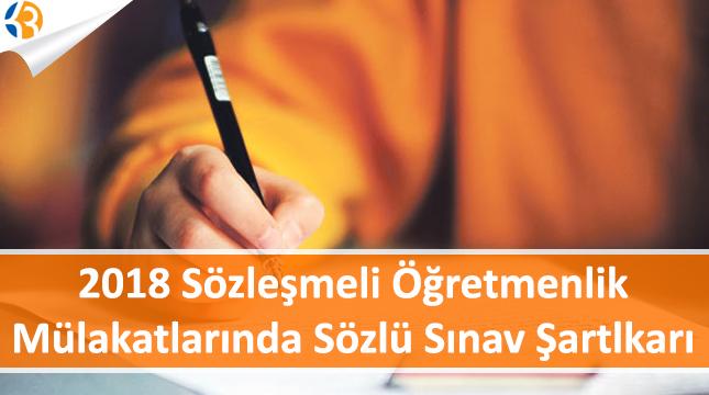 2018 Sözleşmeli Öğretmenlikler Mülakat Sınavında Sözlü Sınav Şartları!