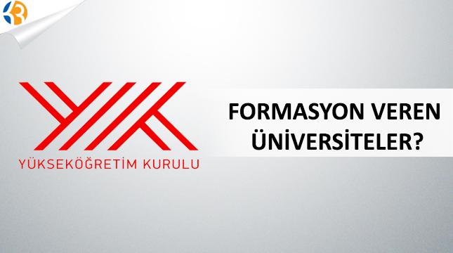 Formasyon Veren Üniversiteler?