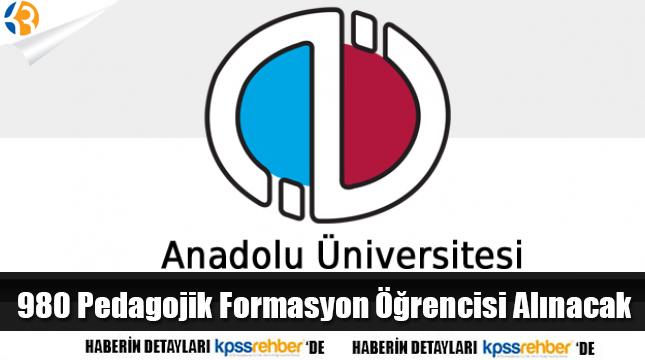 Anadolu Üniversitesi Pedagojik Formasyon Duyurusu