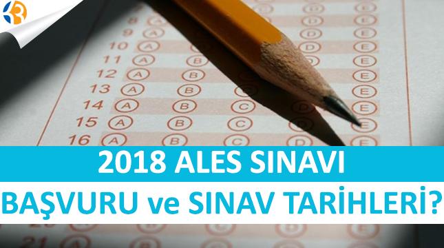 2018 ALES Sınavı ve Başvurusu Ne Zaman Yapılacak?
