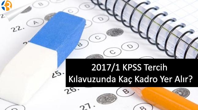 2017/1 KPSS tercih kılavuzunda kaç kadro yer alacak?