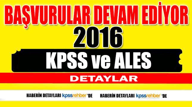 2016 KPSS ve ALES Başvuruları Devam Ediyor
