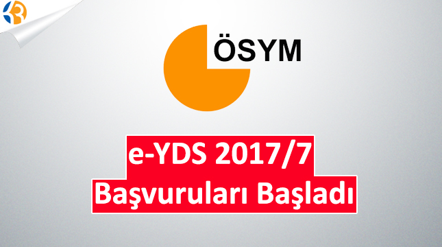 e-YDS 2017/7 Başvuruları Başladı!