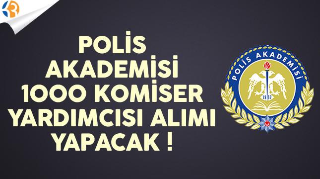 Polis Akademisi Başkanlığı 50 Kadın 950 Erkek Komiser Yardımcısı Alımı Yapacak