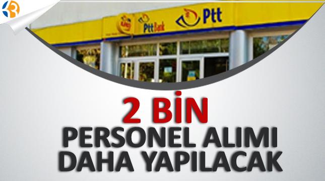 PTT 2 Bin Personel Alımı Daha Yapacak!