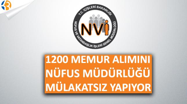 1200 Memur Alımına Nüfus Hizmetleri Mülakatsız Yapılacak!