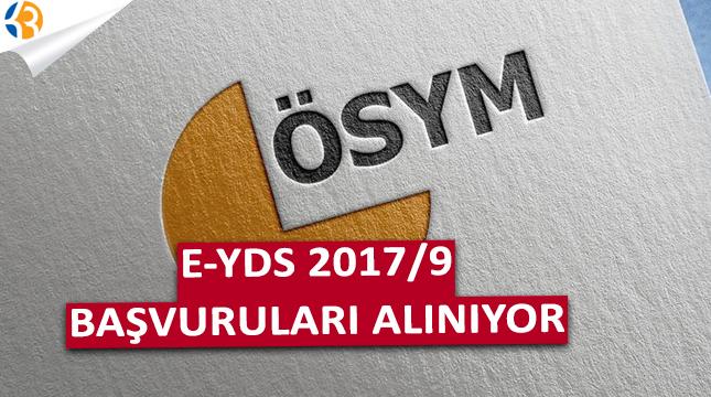 E-YDS 2017/9 Başvuruları Alınıyor