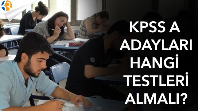 KPSS-A adayları, hangi testleri almalı?