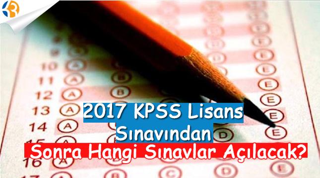 2017 KPSS Lisans Sınavından Sonra Hangi Sınavlar Açılacak?