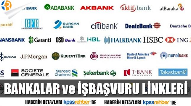BANKALARIN İŞ BAŞVURU LİNKLERİ