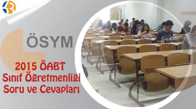 2015 ÖABT Sınıf Öğretmenliği Soru ve Cevapları - KPSS Taban Puanları