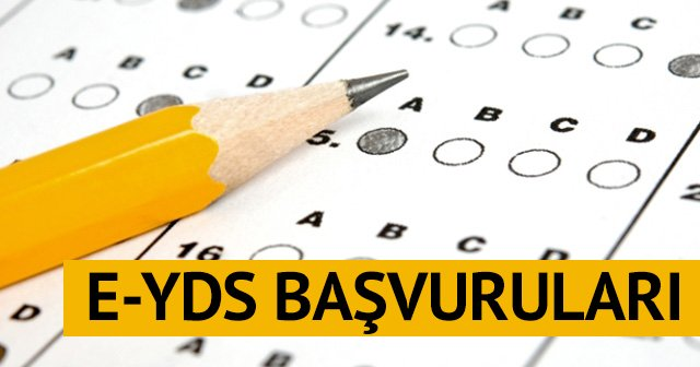 E-YDS BAŞVURULARI BAŞLADI