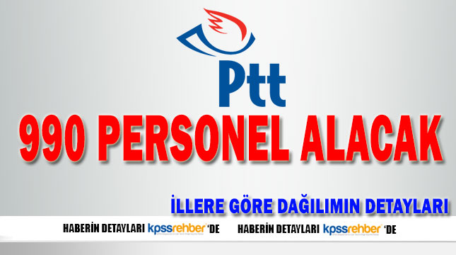 PTT 6 Farklı Kadro için 990 Personel Alacak