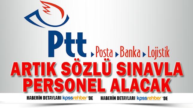 PTT Artık Sözlü Sınavla Personel Alacak