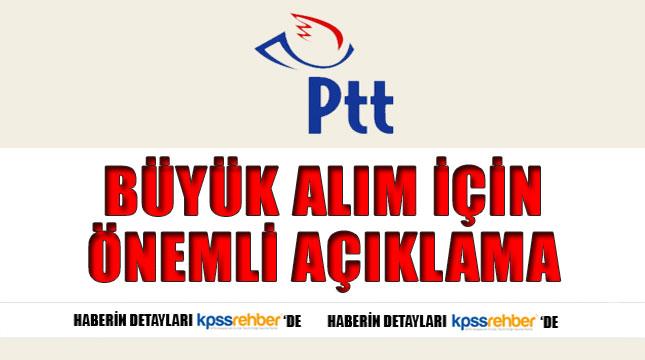 Büyük Alımla İlgili PTT