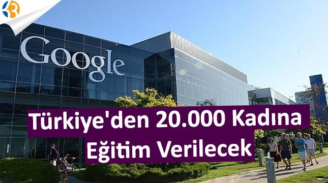 Google Türkiye'den Tam 20.000 Kadına Eğitim Verecek!