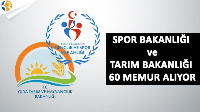 Gıda Tarım ve Hayvancılık Bakanlığı ile Gençlik ve Spor Bakanlığı 60 Memur Alıyor!