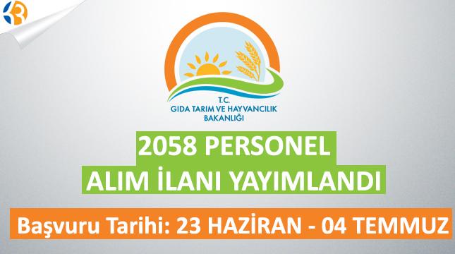 Gıda Tarım ve Hayvancılık Bakanlığı 2058 Personel Alım İlanı Yayımlandı!