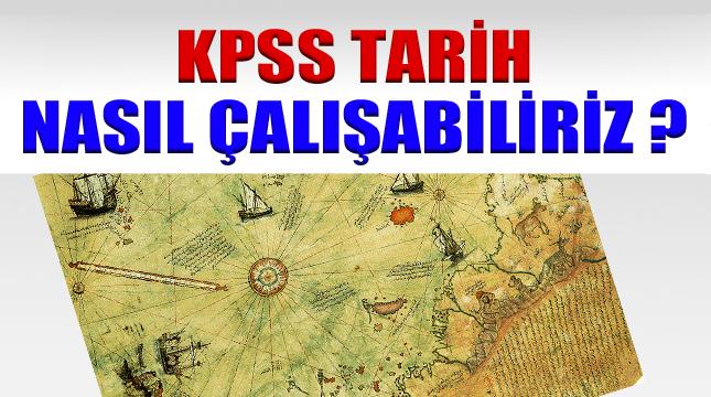 KPSS Tarih nasıl çalışabiliriz ?