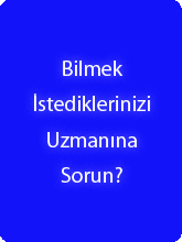 Uzman'a Sorun